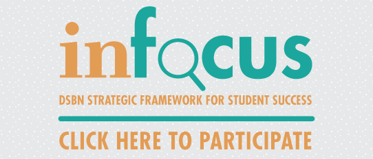 2016 InFocus - DSBN Strategic Framework for Student Success